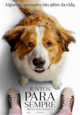 Juntos Para Sempre (A Dog's Journey)