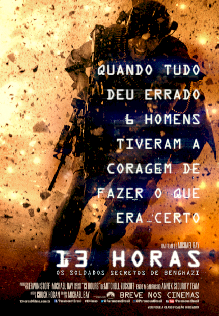 13 Horas: Os Soldados Secretos de Benghazi (13 Hours : The Secret Soldiers of Benghazi)