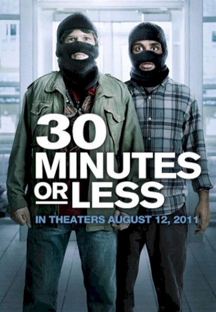 30 Minutos ou Menos (30 Minutes or Less)