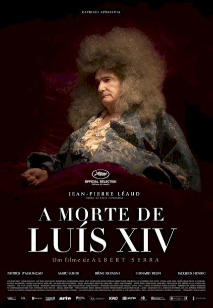 A Morte de Luís XIV (Last Days of Louis XIV)