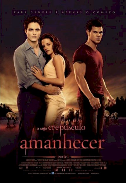 A Saga Crepúsculo: Amanhecer - Parte I (The Twilight Saga: Breaking Dawn - Part 1)