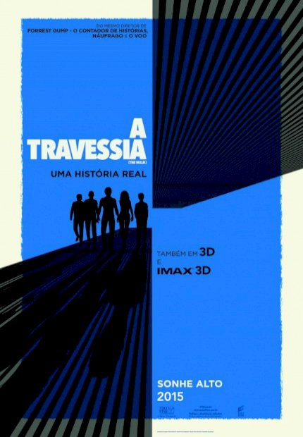 A Travessia (The Walk)