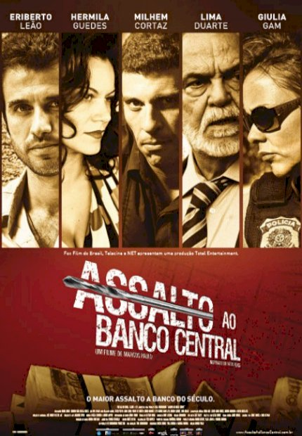 Assalto ao Banco Central (Assalto ao Banco Central)