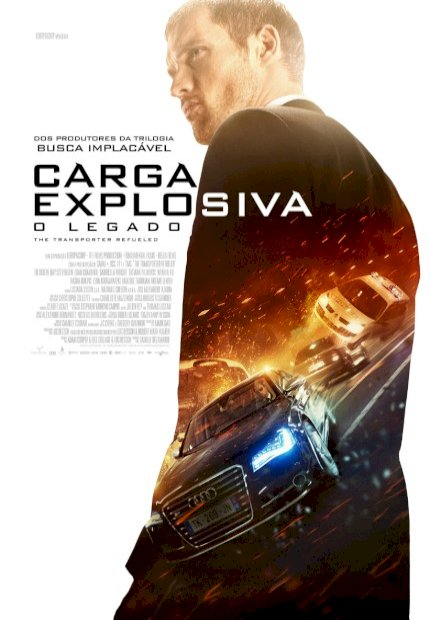 Carga Explosiva - O Legado (The Transporter Refueled)