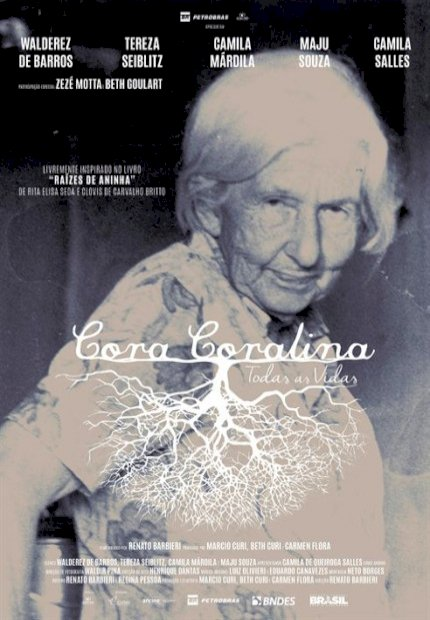 Cora Coralina - Todas as Vidas (Cora Coralina - Todas as Vidas)