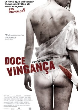 Doce Vingança (I Spit On Your Grave)