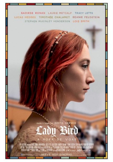 Lady Bird - A Hora de Voar (Lady Bird)