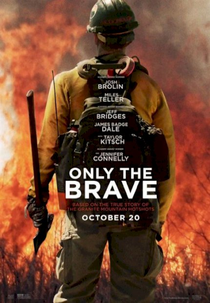 Only the Brave (Only the Brave)