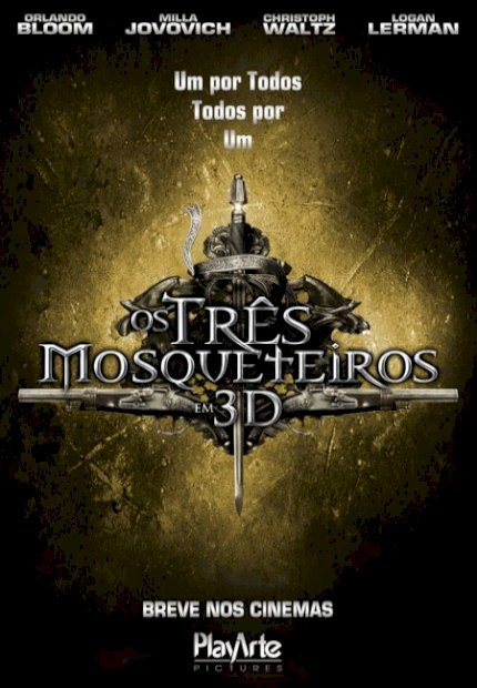 Os Três Mosqueteiros 3D (The Three Musketeers 3D)