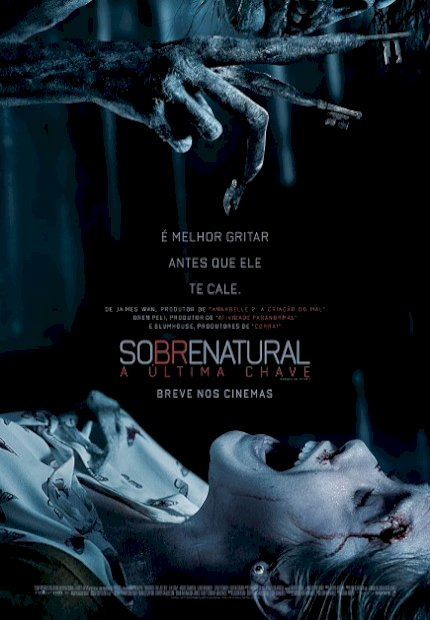 Sobrenatural: A Última Chave (Insidious: The Last Key)