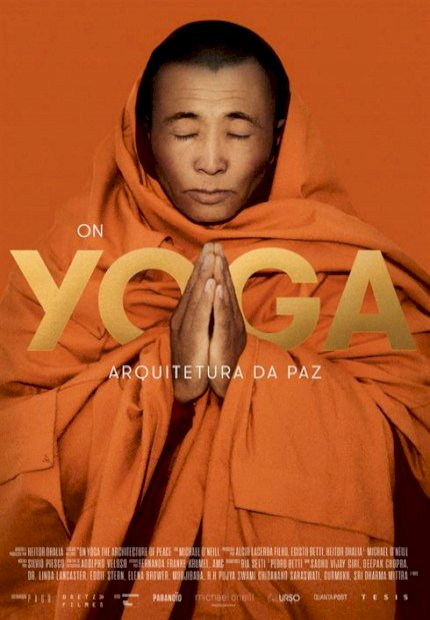 Yoga - Arquitetura da Paz (On Yoga: The Architecture of Peace)
